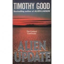 Good, Timothy (ed.): Alien update