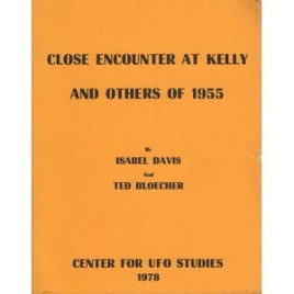 Davis, Isabel & Bloecher, Ted: Close encounter at Kelly and others of 1955
