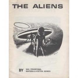 Crawford, Hal, Hayden & Kietha Hewes: The Aliens