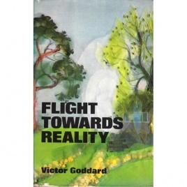 Goddard, Victor: Flight towards reality