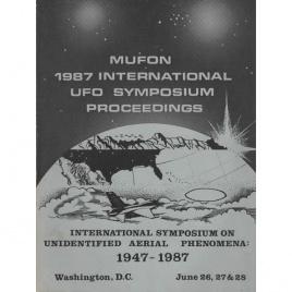 Mutual UFO Network (MUFON): 1987 international UFO symposium proceedings