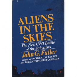 Fuller, John G. (ed.): Aliens in the skies. The scientific rebuttal to the Condon committee report