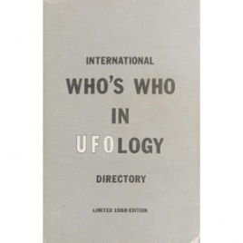 Boyd, Robert D.: International who's who in ufology. Directory
