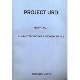 Project URD: Report No. 1. Characteristics of a UFO report file
