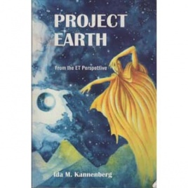 Kannenberg, Ida M.: Project Earth. From the ET perspective