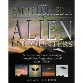 Baker, Alan: The Encyclopaedia of alien encounters