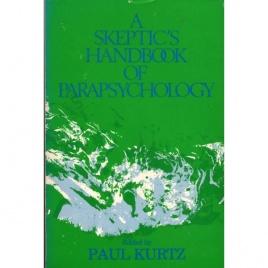 Kurtz, Paul (ed.): A sceptic's handbook of parapsychology