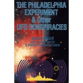 Steiger, Brad [Eugene E. Olson] with Bielek, Alfred & Hanson Steiger, Sherry: The Philadelphia experiment & other UFO conspiracies