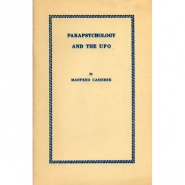 Cassirer, Manfred: Parapsychology and the UFO
