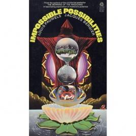 Pauwels, Louis & Bergier, Jacques: Impossible possibilites