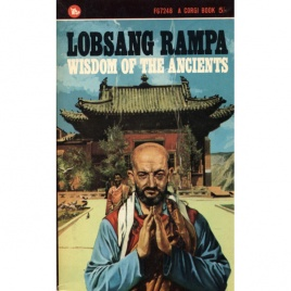 Rampa, T. Lobsang [Cyril Hoskins]: Wisdom of the ancients