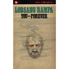 Rampa, T. Lobsang [Cyril Hoskins]: You - forever