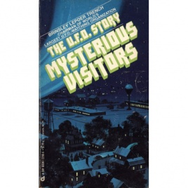 Trench, Brinsley Le Poer: Mysterious visitors: the UFO story