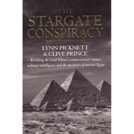Picknett, Lynn & Prince, Clive: The Stargate conspiracy. Revealing the truth behind extraterrestial contact, military intelligence and the mysteries of ancient Egypt