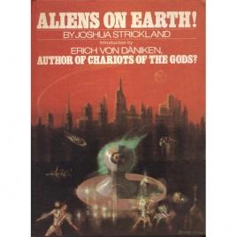 Strickland, Joshua: Aliens on earth!