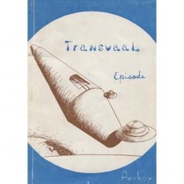 Anchor [pseud. Ann Grevler]: Transvaal Episode. A UFO lands in Africa
