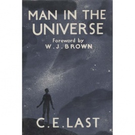 Last, Cecil Edward: Man in the Universe