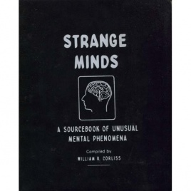 Corliss, William R. (compiled by): Strange minds. A sourcebook of unusual mental phenomena. Volume P-1