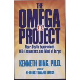 Ring, Kenneth: The Omega project. Neardeath experiences, UFO encounters and mind at large