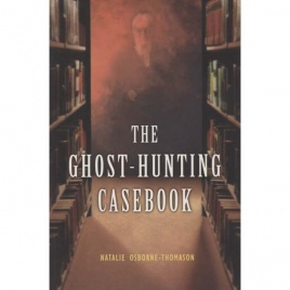 Osborne-Thomason, Natalie: The Ghost-hunting casebook