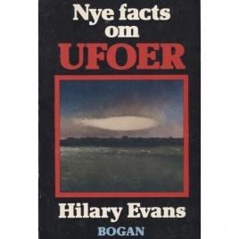 Evans, Hilary: Nye facts om UFOer.