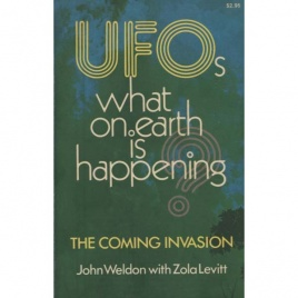 Weldon, John with Lewitt, Zola: UFOs. What on earth is happening?