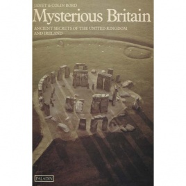 Bord, Janet & Colin: Mysterious Britain