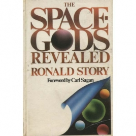 Story, Ronald D: The space-gods revealed. A close look at the theories of Erich von Däniken
