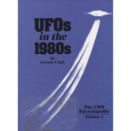 Clark, Jerome: The UFO encyclopedia, volume 1. UFOs in the 1980s
