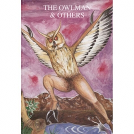 Downes, Jonathan: The Owlman and others