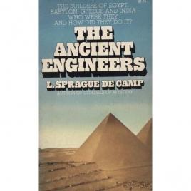 De Camp, L. Sprague: The Ancient engineers