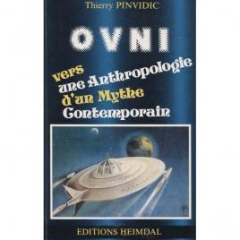 Pinvidic, Thierry (ed.): OVNI. Vers une anthropologie d'un mythe contemporain