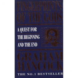 Hancock, Graham: Fingerprints of the gods. A quest for the beginning and the end