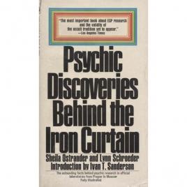 Ostrander, Sheila & Schroeder, Lynn: Psychic discoveries behind the Iron Curtain