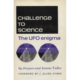 Vallée, Jacques & Janine: Challenge to science. The UFO enigma