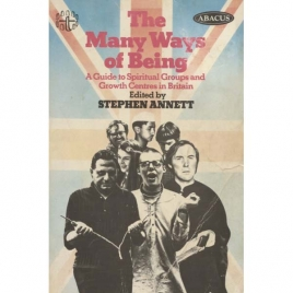 Annett, Stephen (ed): The many ways of being. A guide to spiritual groups and growth centres in Britain