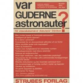 Khuon, Ernst von (ed:) Var guderne astronauter? 16 videnskabsmaend diskuterer Däniken