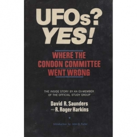Saunders, David R. & Harkins, R. Roger: UFOs? Yes! Where the Condon committee went wrong
