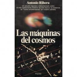 Ribera, Antonio: Las máquinas del cosmos.