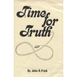 Frick, John R.: Time for truth