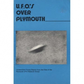 Boyd, Bob: U.F.O.'s over Plymouth. Unidentified flying objects from the files of the Plymouth UFO Research Group