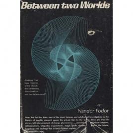 Fodor, Nandor: Between two worlds