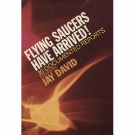 David, Jay (ed.): Flying saucers have arrived!