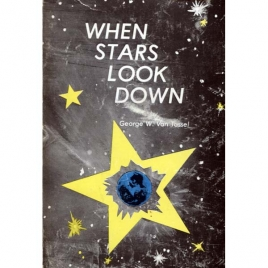 Van Tassel, George: When stars look down