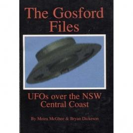 McGhee, Moira & Dickeson, Bryan: The Gosford files. UFOs over the NSW central coast