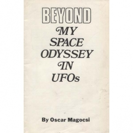 Magocsi, Oscar: Beyond my space odyssey in UFOs