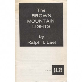 Lael, Ralph I: The Brown Mountain lights