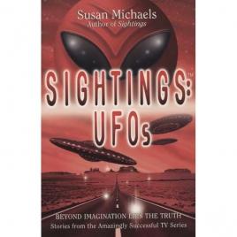 Michaels, Susan: Sightings: UFOs