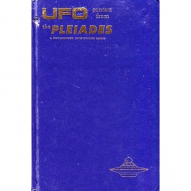 Stevens, Wendelle: UFO...contact from the Pleiades. A supplementary investigation report.