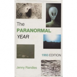 Randles, Jenny: The paranormal year. 1993 edition